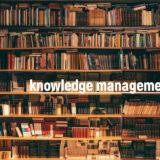 ナレッジマネジメントで中小企業の暗黙知を資産に